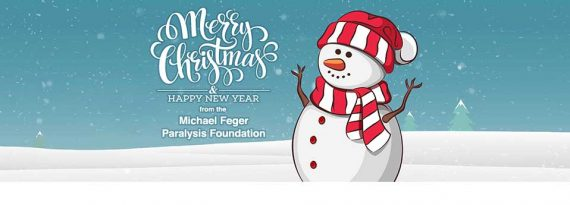 Merry Christmas & Happy New Year from the Michael Feger Paralysis Foundation